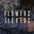 Flowers & Lovers